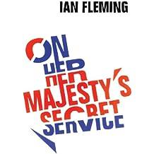 On Her Majesty's Secret Service: James Bond 007 (English Edition)