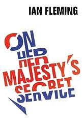 On Her Majesty's Secret Service: James Bond 007