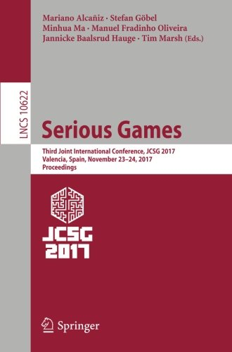 Serious Games: Third Joint International Conference, JCSG 2017, Valencia, Spain, November 23-24, 2017, Proceedings (Lecture Notes in Computer Science, Band 10622) (Hardware Von U-joint)