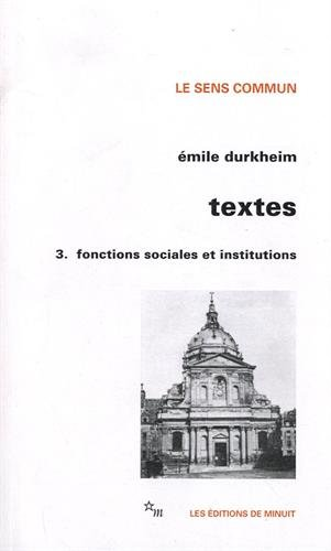 Textes 3 : Fonctions sociales et institutions