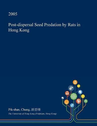 Post-Dispersal Seed Predation by Rats in Hong Kong - Post Pik