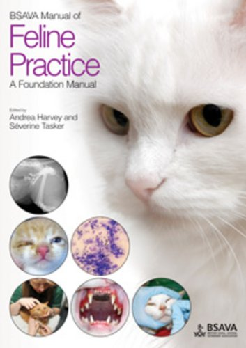 BSAVA Manual of Feline Practice: A Foundation Manual (BSAVA British Small Animal Veterinary Association) por Severine Tasker