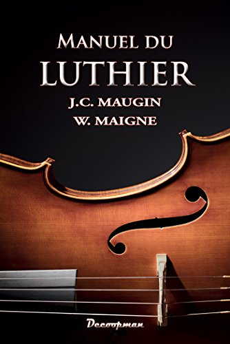 Manuel du Luthier (DCP.MET.&CORPOR) por Jean-Claude Mangin