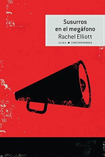 Susurros en el megáfono (Contemporánea nº 22)