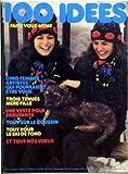 100 IDEES [No 63] du 01/01/1979 - CINQ FEMMES ARTISTES QUI POURRAIENT ETRE VOUS. TROIS TENUES MERE-FILLE. UNE VESTE POUR DEBUTANTE. TOUS SUR LE COUSSIN. TOUS POUR LE SKI DE FOND.
