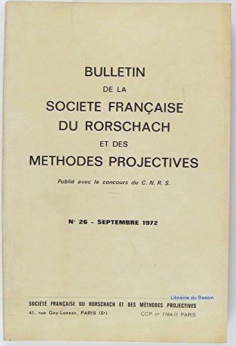 Bulletin de la Société Française de Rorschach et des méthodes projectives, Vol. n°26