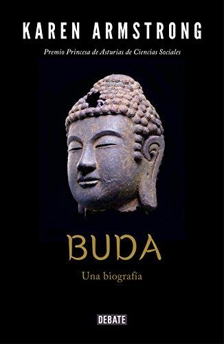 Buda: Una biografía (Biografías) por Karen Armstrong