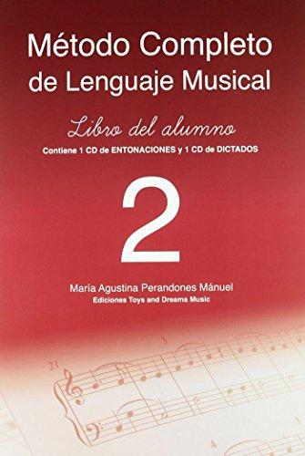 Método completo de lenguaje musical. 2º nivel. Libro del alumno por María Agustina Perandones Mánuel