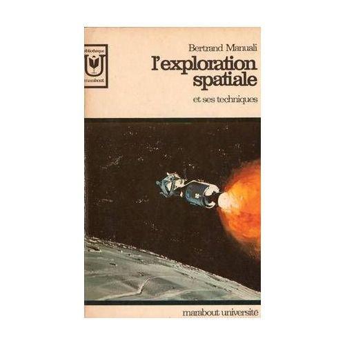 L'exploration spatiale et ses techniques