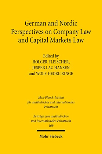 German and Nordic Perspectives on Company Law and Capital Markets Law (Beiträge zum ausländischen und internationalen Privatrecht)