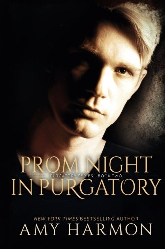 Prom Night in Purgatory: Purgatory Series  - Book Two: Volume 2 thumbnail