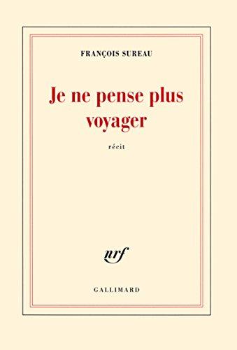 Je ne pense plus voyager: La mort de Charles de Foucauld