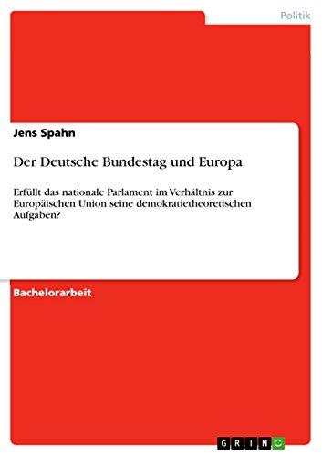 Der Deutsche Bundestag Und Europa Erfüllt Das Nationale Parlament