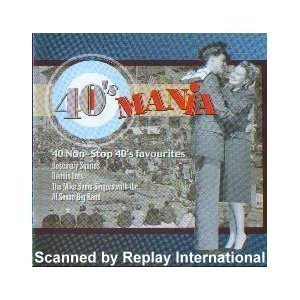 40s-mania-by-rosemary-squires-dennis-lots-the-mike-sammes-singers-al-saxon-big-band-2002-06-25