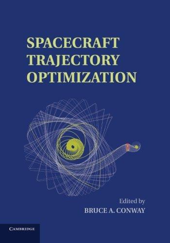 Spacecraft Trajectory Optimization (Cambridge Aerospace Series)