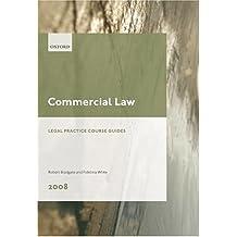 Commercial Law (Blackstone Legal Practice Course Guide)