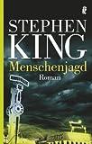 Menschenjagd (Ullstein Belletristik) - Stephen King