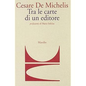 Tra Le Carte Di Un Editore
