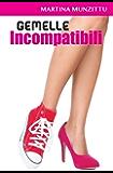 Gemelle Incompatibili