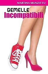 Gemelle Incompatibili (Italian Edition)