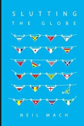 Slutting The Globe