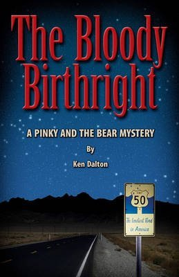 [(The Bloody Birthright : A Pinky and the Bear Mystery)] [By (author) Ken Dalton ] published on (October, 2009)
