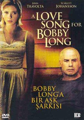 A Love Song For Bobby Long - Bobby Long'a Bir Ask Sarkisi