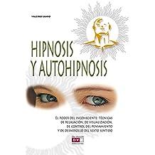 Hipnosis y autohipnosis (Spanish Edition)