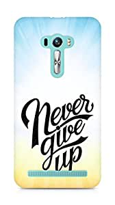 AMEZ never give up Back Cover For Asus Zenfone Selfie