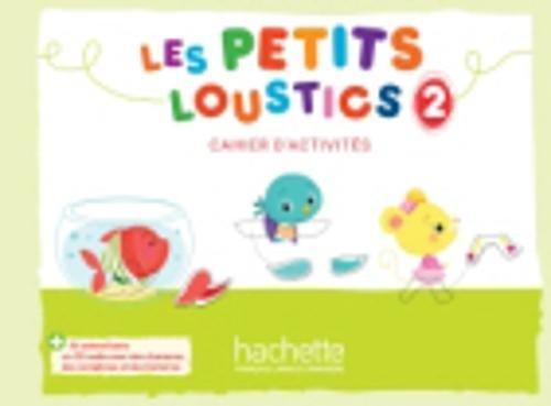 Les Petits Loustics 2 - Cahier d'activités + CD audio por Hugues Denisot