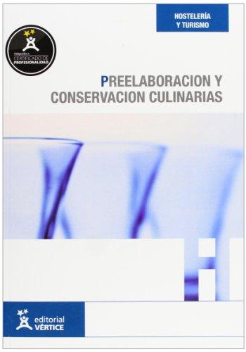 Preelaboración y conservación culinarias (Hostelería y turismo)