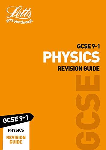 GCSE 9-1 Physics Revision Guide (Letts GCSE 9-1 Revision Success)