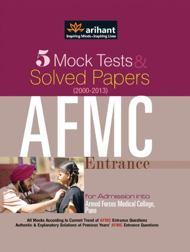 5 Mock Tests & Solved Papers for AFMC Entrance