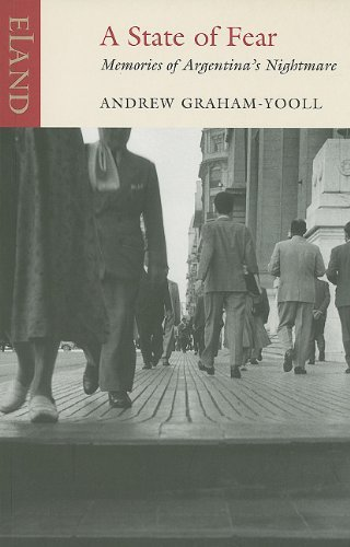 A State of Fear: Memories of Argentina's Nightmare by Andrew Graham-Yooll (2009-09-25)