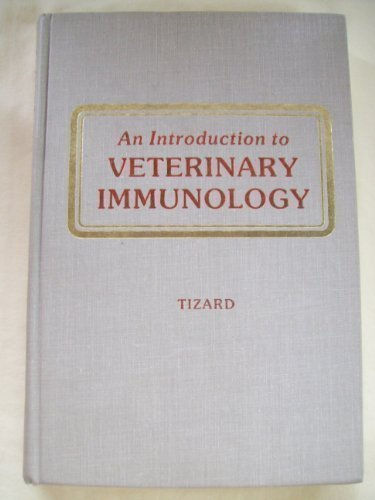 An Introduction to Veterinary Immunology 2 Sub edition by Tizard, Ian R. (1982) Hardcover