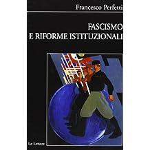 Fascismo e riforme istituzionali