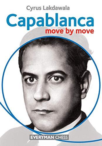Capablanca Move by Move por Cyrus Lakdawala