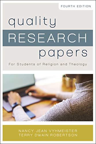 Quality Research Papers: For Students of Religion and Theology (English Edition)
