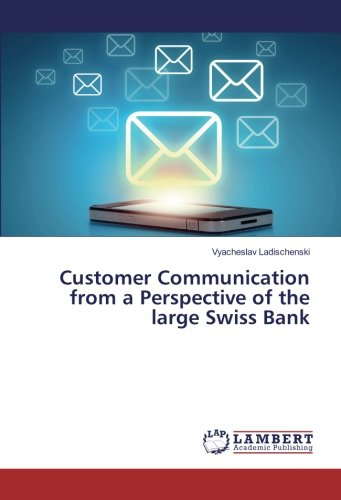 customer-communication-from-a-perspective-of-the-large-swiss-bank