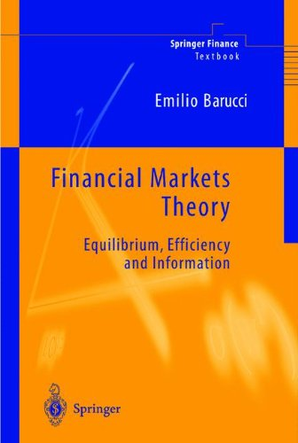 """Financial Markets Theory: """"Equilibrium, Efficiency And Information"""" (Springer Finance)"""