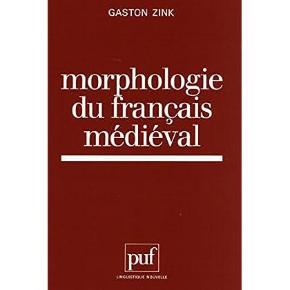 Morphologie du français médiéval (Linguistique nouvelle)