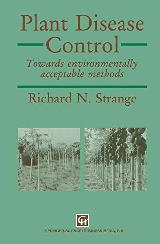 Plant Disease Control: Towards environmentally acceptable methods (Disease Controls Plant)