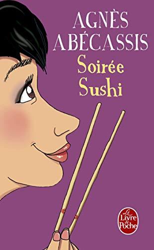 Soirée sushi par Agnès Abécassis