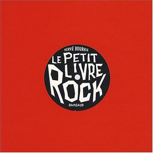 Le petit livre rock par Hervé Bourhis