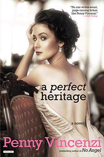 A Perfect Heritage por Penny Vincenzi