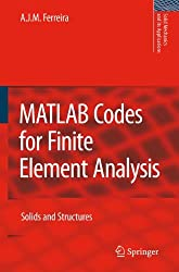 MATLAB Codes for Finite Element Analysis: Solids and Structures (Solid Mechanics and Its Applications)