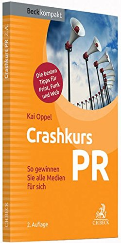 Crashkurs PR: So gewinnen Sie alle Medien für sich