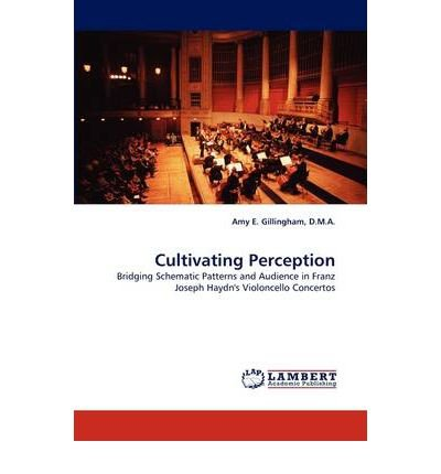 [(Cultivating Perception)] [Author: D M a Amy E Gillingham] published on (May, 2011)