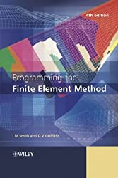 Programming the Finite Element Method by I. M. Smith (2004-09-17)