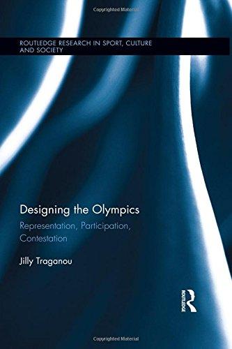 Designing the Olympics : representation, participation, contestation / Jilly Traganou | Traganou, Jilly